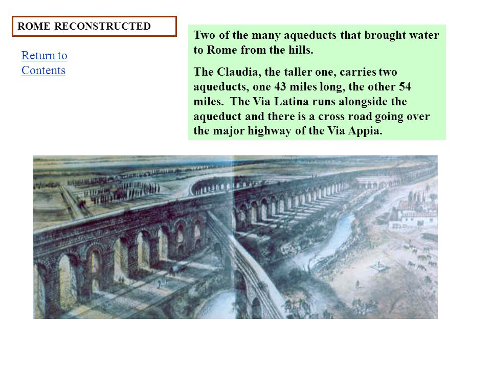 Two of the many aqueducts that brought water to Rome from the hills.
