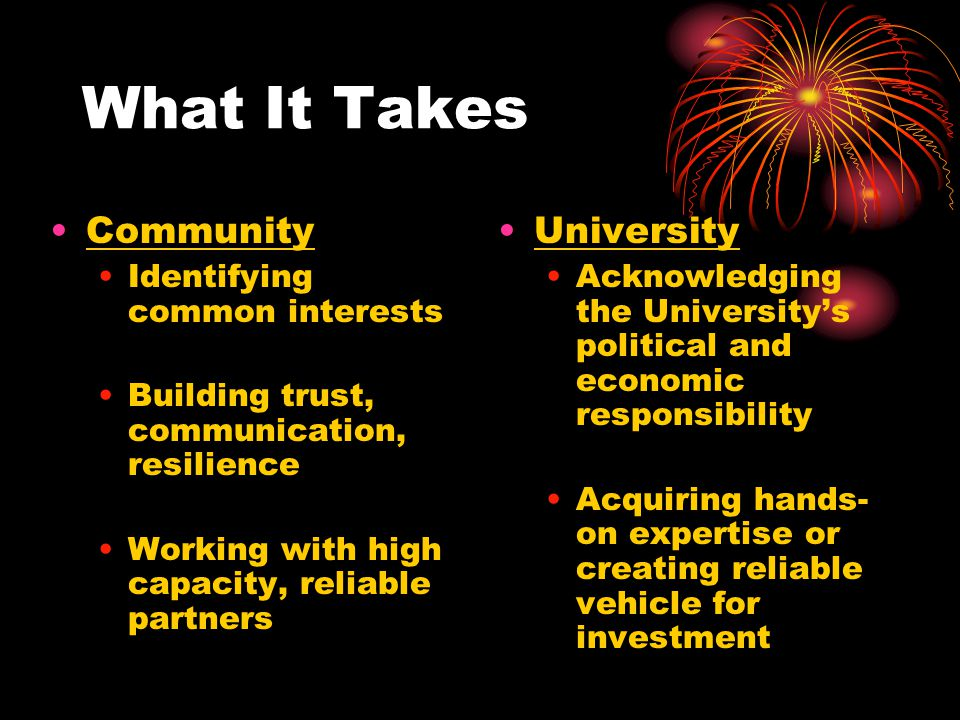 What It Takes Community University Identifying common interests
