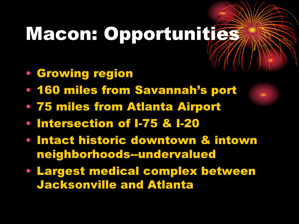 Macon: Opportunities Growing region 160 miles from Savannah's port