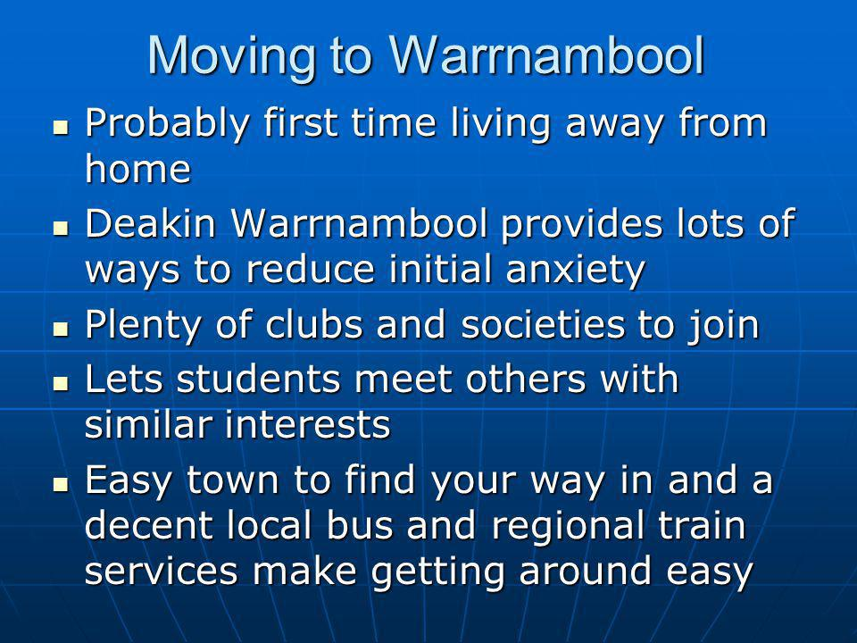 Moving to Warrnambool Probably first time living away from home