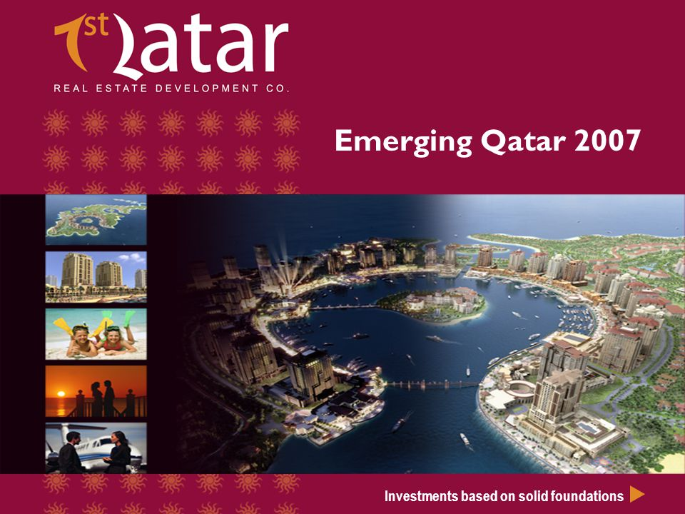 Emerging Qatar 2007 Investments based on solid foundations