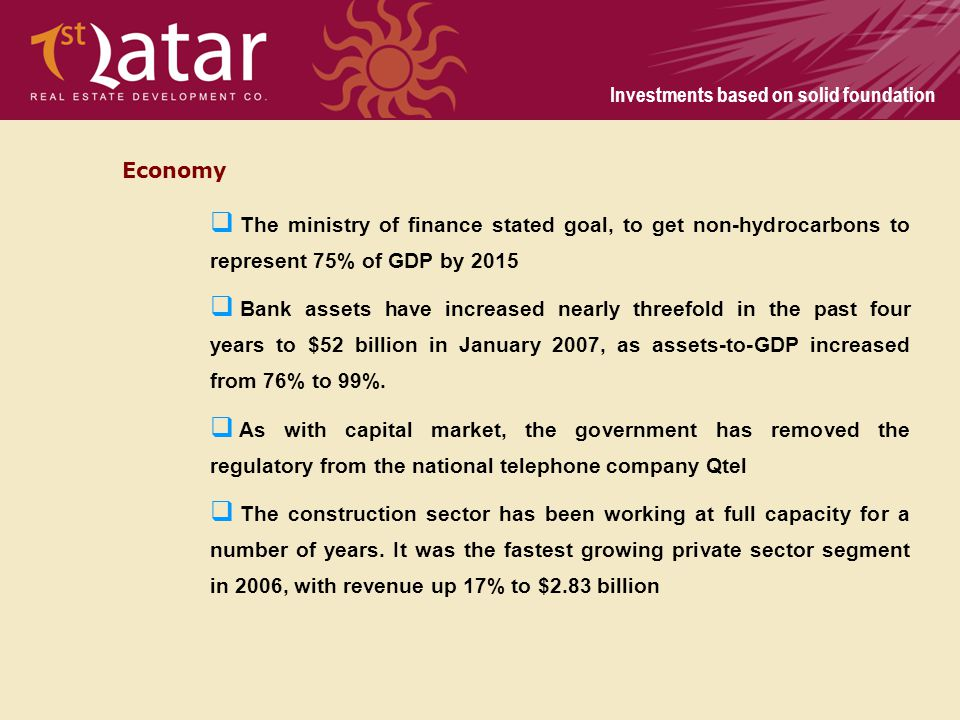 Economy The ministry of finance stated goal, to get non-hydrocarbons to represent 75% of GDP by 2015.