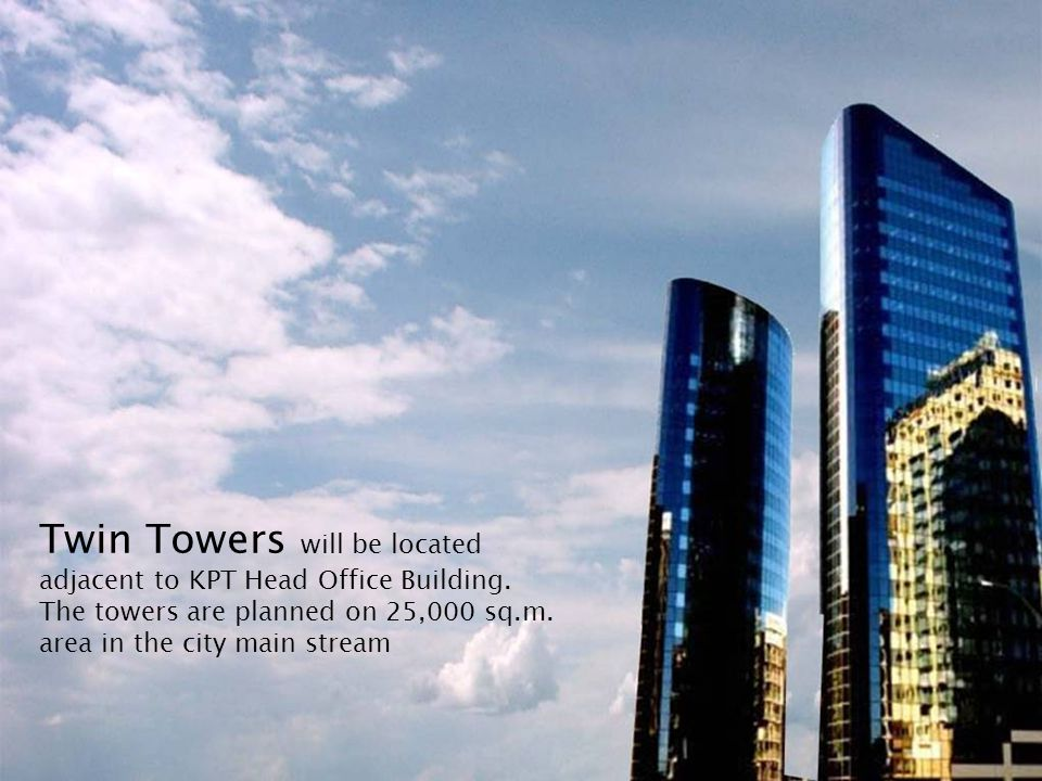 Twin Towers will be located adjacent to KPT Head Office Building