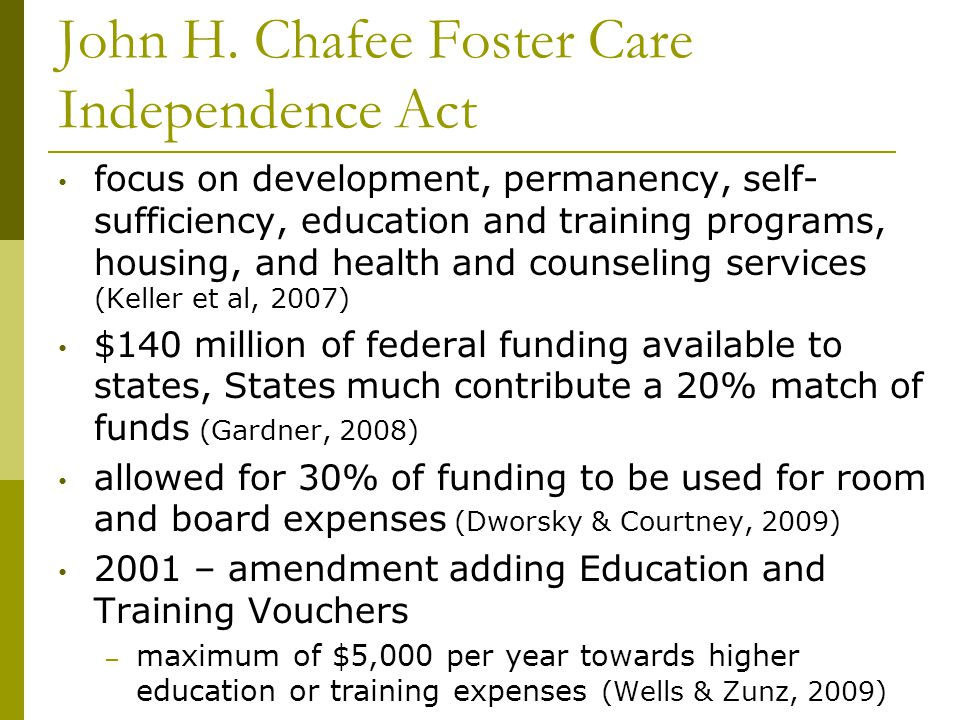 John H. Chafee Foster Care Independence Act