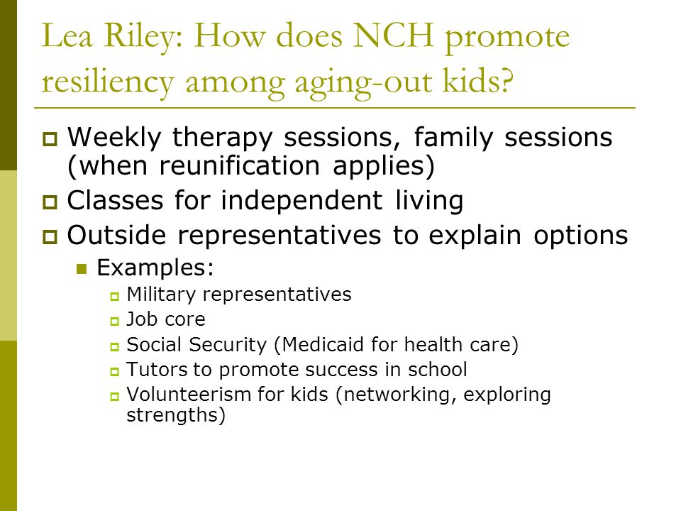 Lea Riley: How does NCH promote resiliency among aging-out kids