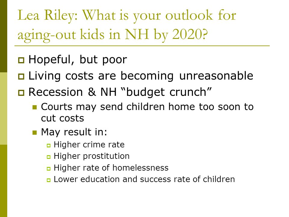 Lea Riley: What is your outlook for aging-out kids in NH by 2020