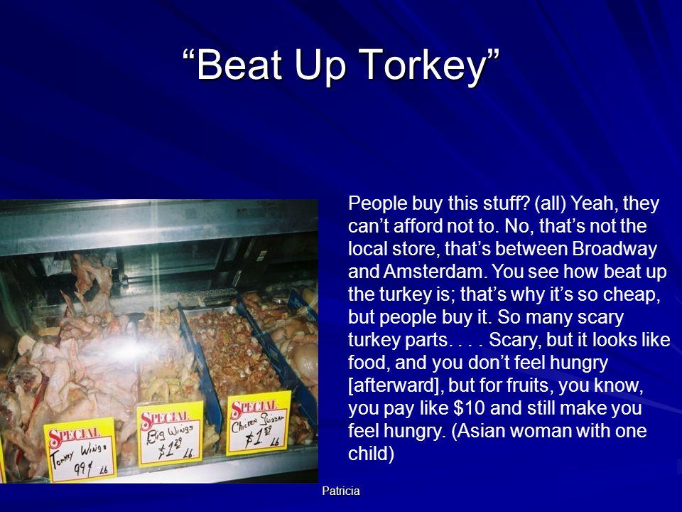 Beat Up Torkey