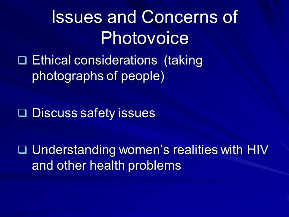Issues and Concerns of Photovoice
