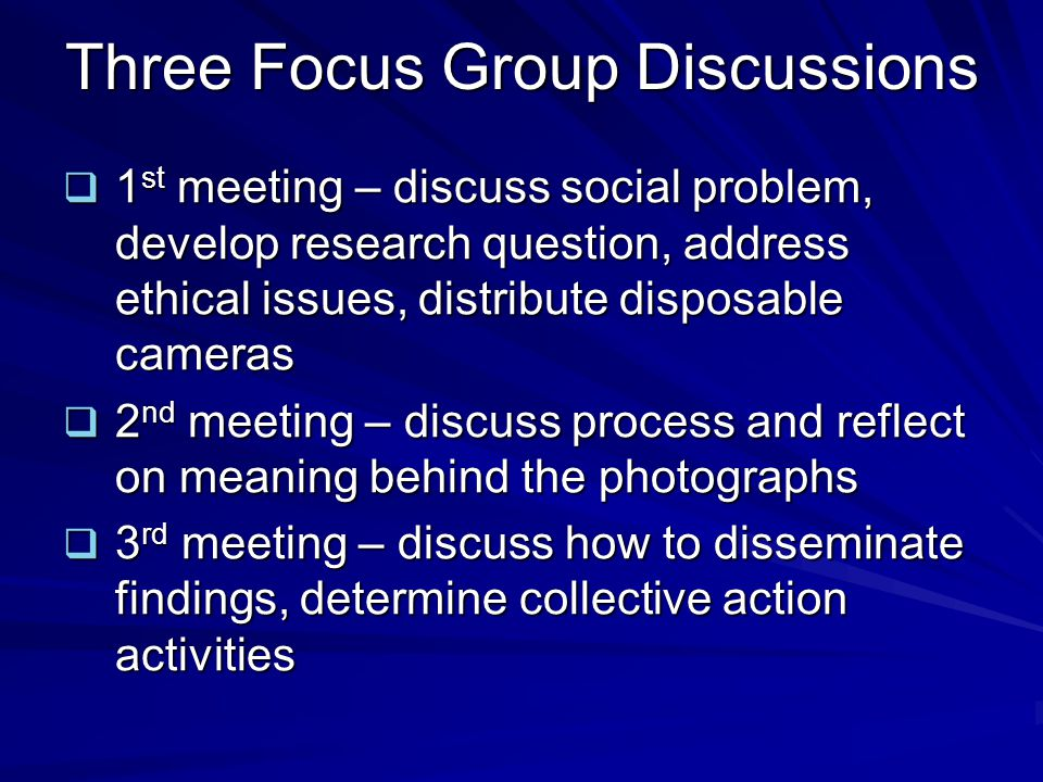 Three Focus Group Discussions