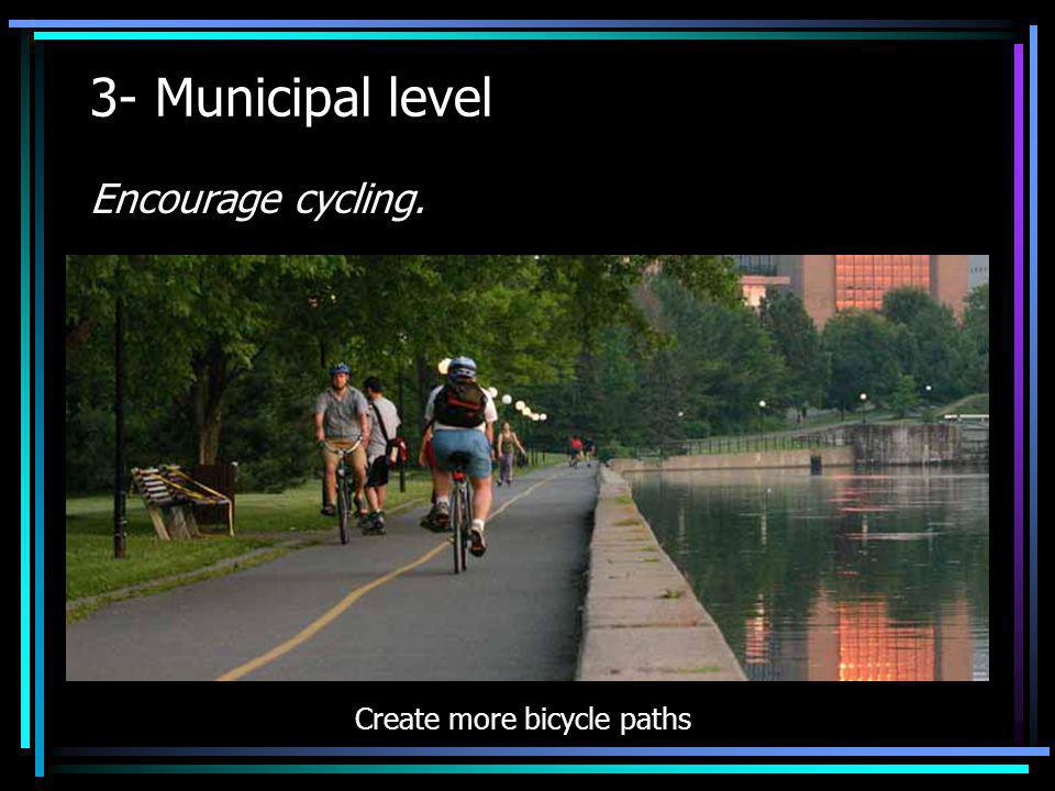 Create more bicycle paths