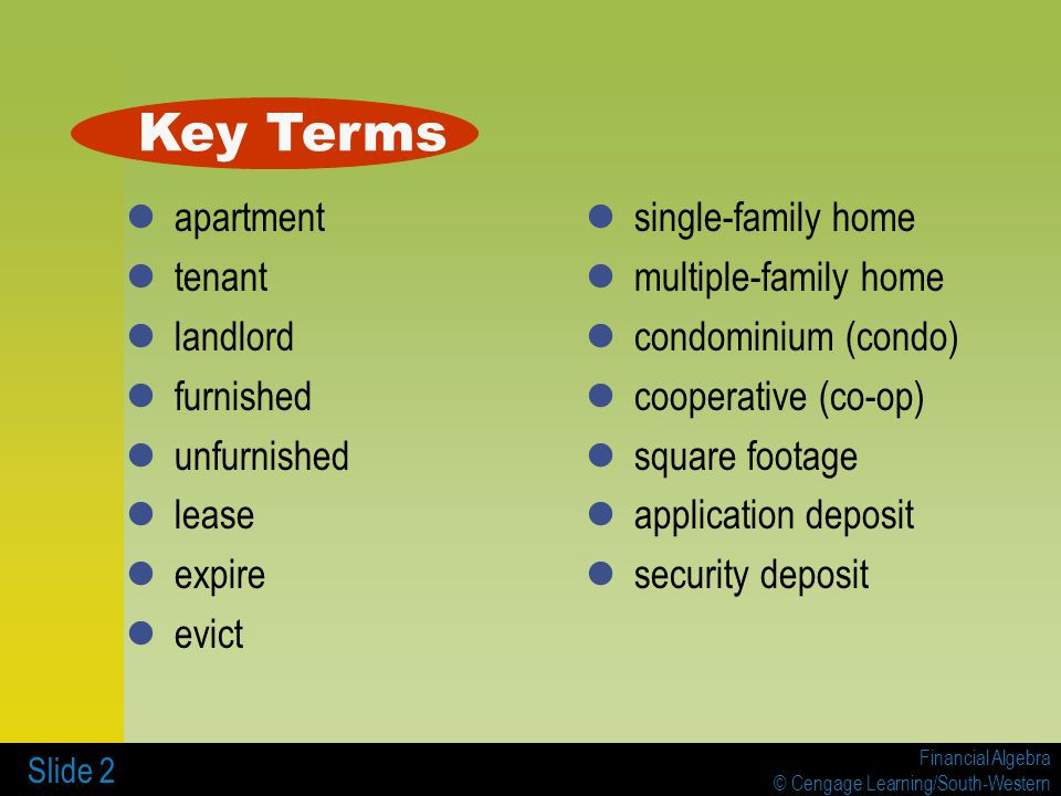 Key Terms apartment tenant landlord furnished unfurnished lease expire