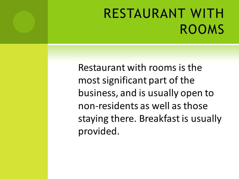 RESTAURANT WITH ROOMS
