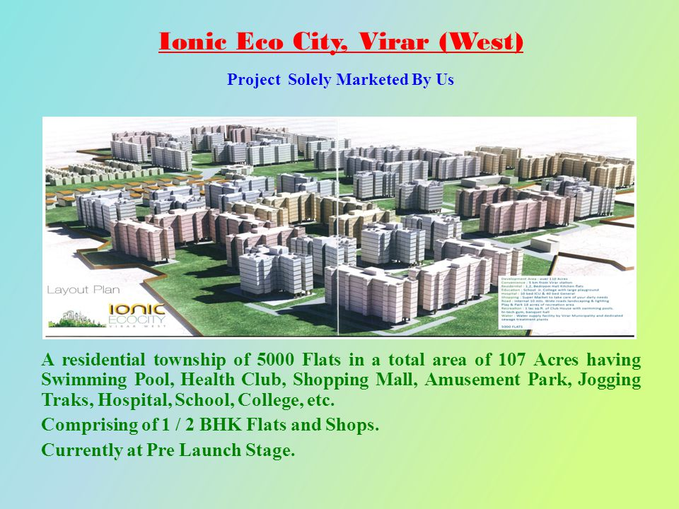 Ionic Eco City, Virar (West) Project Solely Marketed By Us