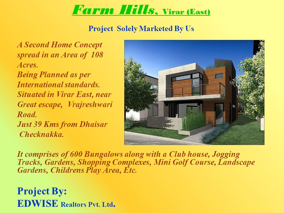 Farm Hills, Virar (East) Project Solely Marketed By Us