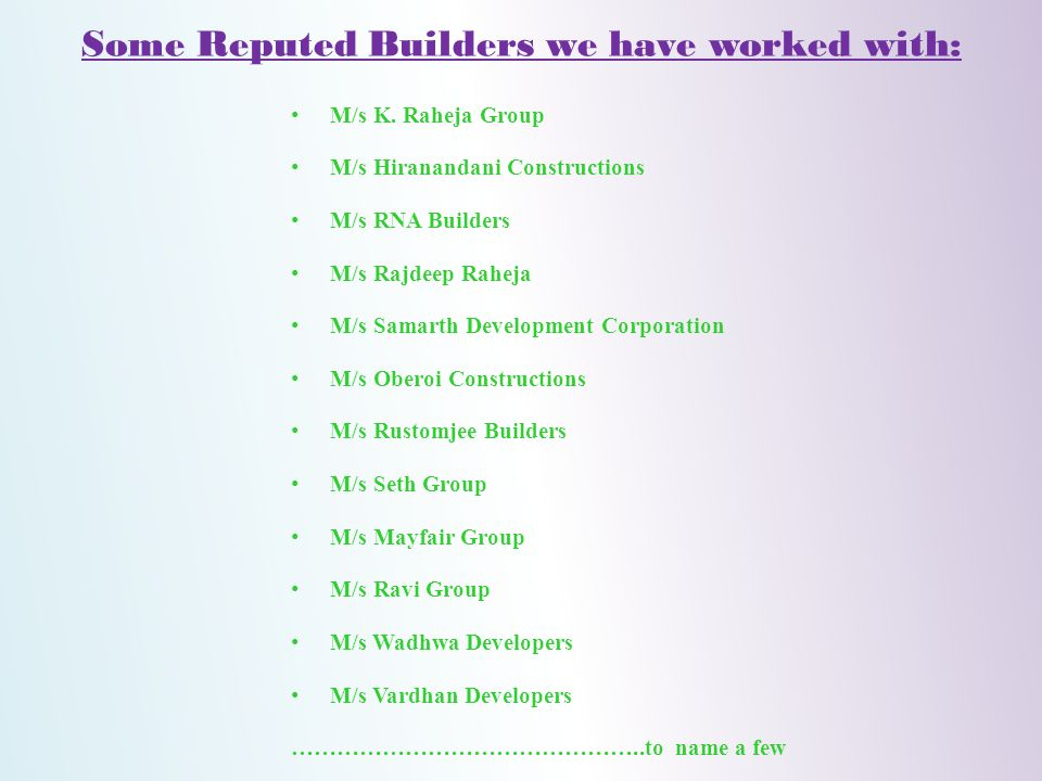 Some Reputed Builders we have worked with: