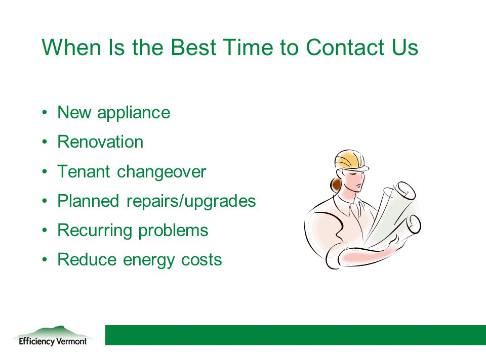 When Is the Best Time to Contact Us