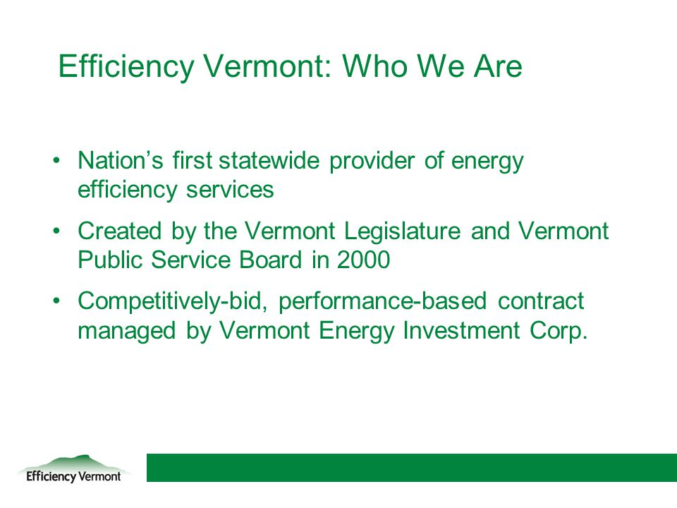 Efficiency Vermont: Who We Are