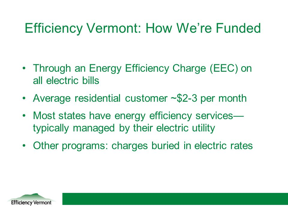 Efficiency Vermont: How We're Funded