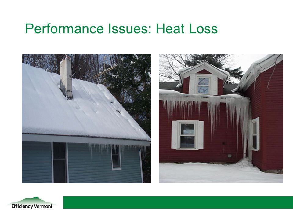 Performance Issues: Heat Loss