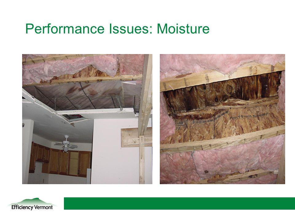 Performance Issues: Moisture