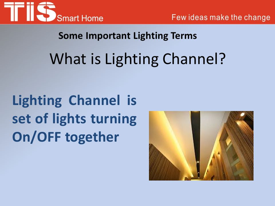 What is Lighting Channel