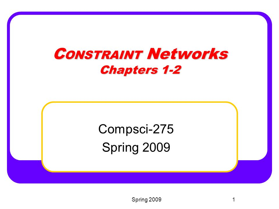 CONSTRAINT Networks Chapters 1-2
