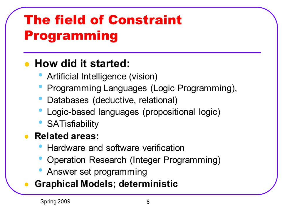 The field of Constraint Programming