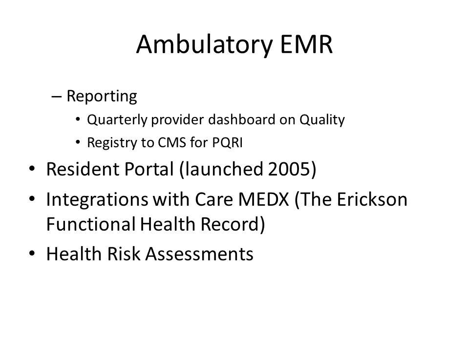 Ambulatory EMR Resident Portal (launched 2005)