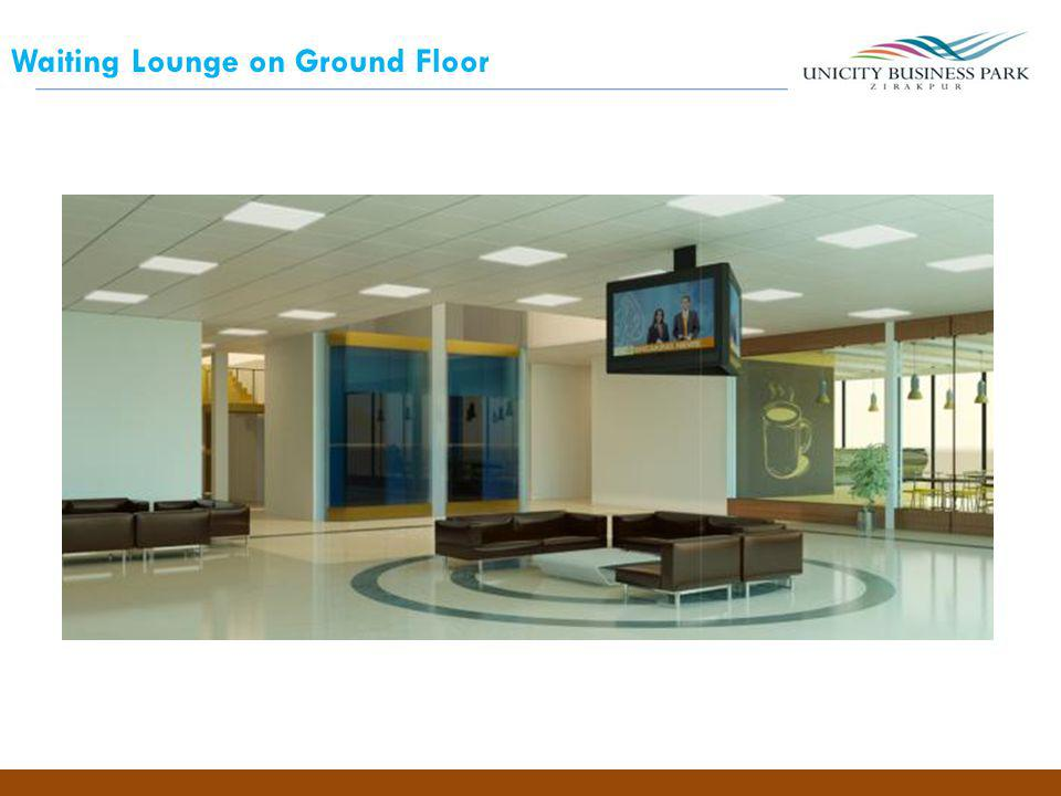 Waiting Lounge on Ground Floor