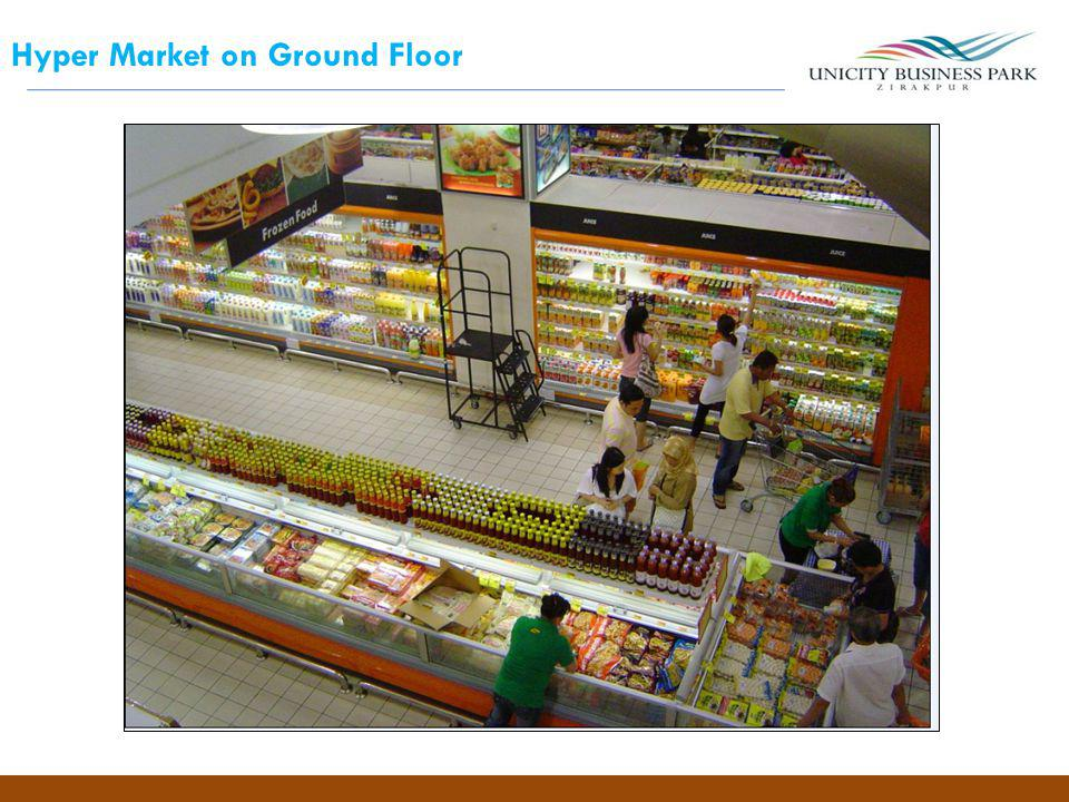 Hyper Market on Ground Floor