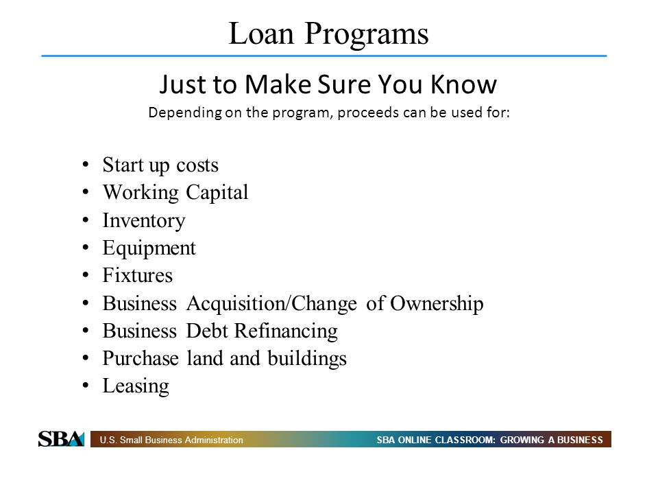 Loan Programs Just to Make Sure You Know Start up costs