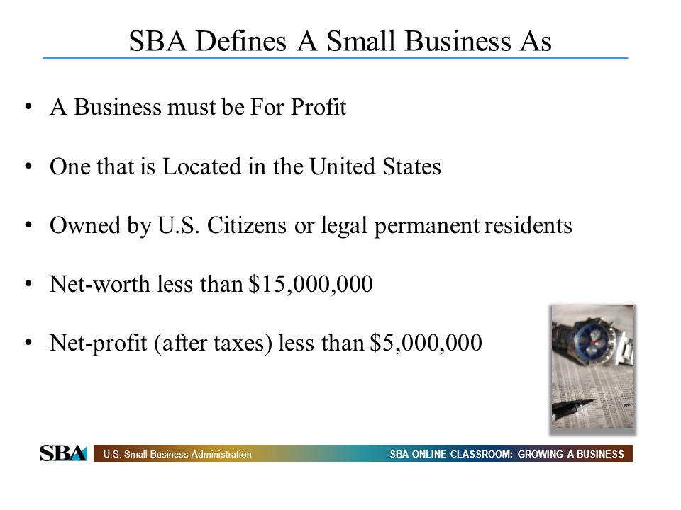 SBA Defines A Small Business As