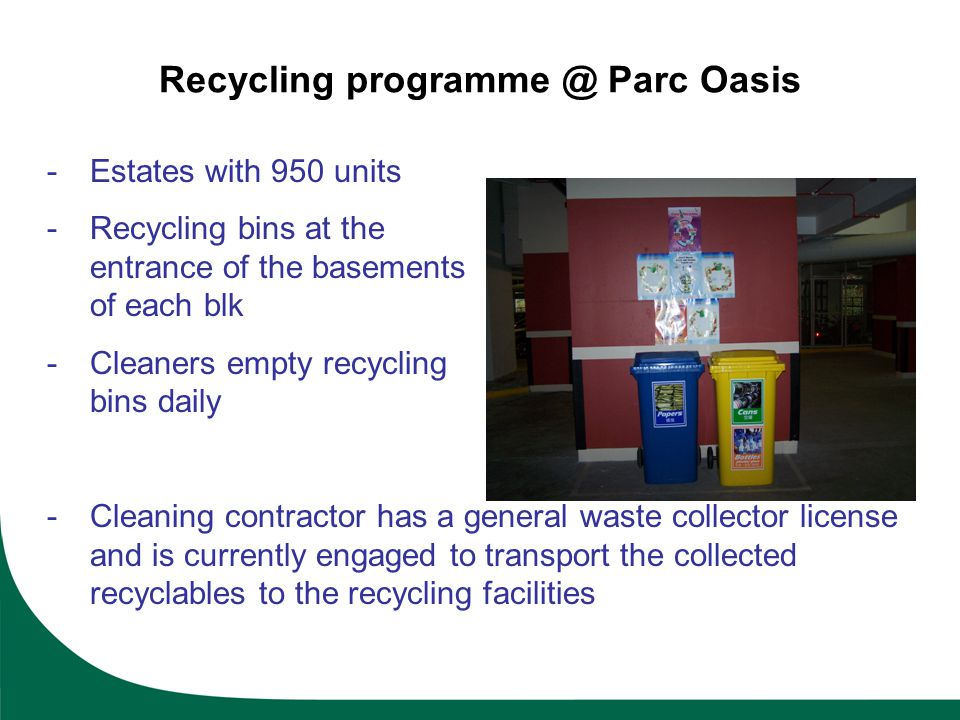 Recycling programme @ Parc Oasis
