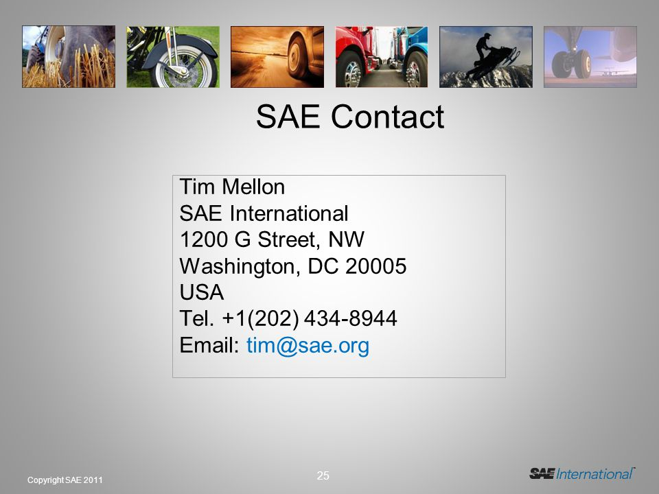 SAE Contact Tim Mellon SAE International 1200 G Street, NW