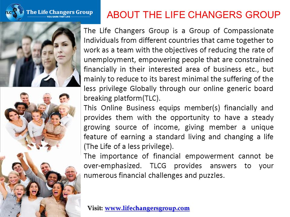 ABOUT THE LIFE CHANGERS GROUP