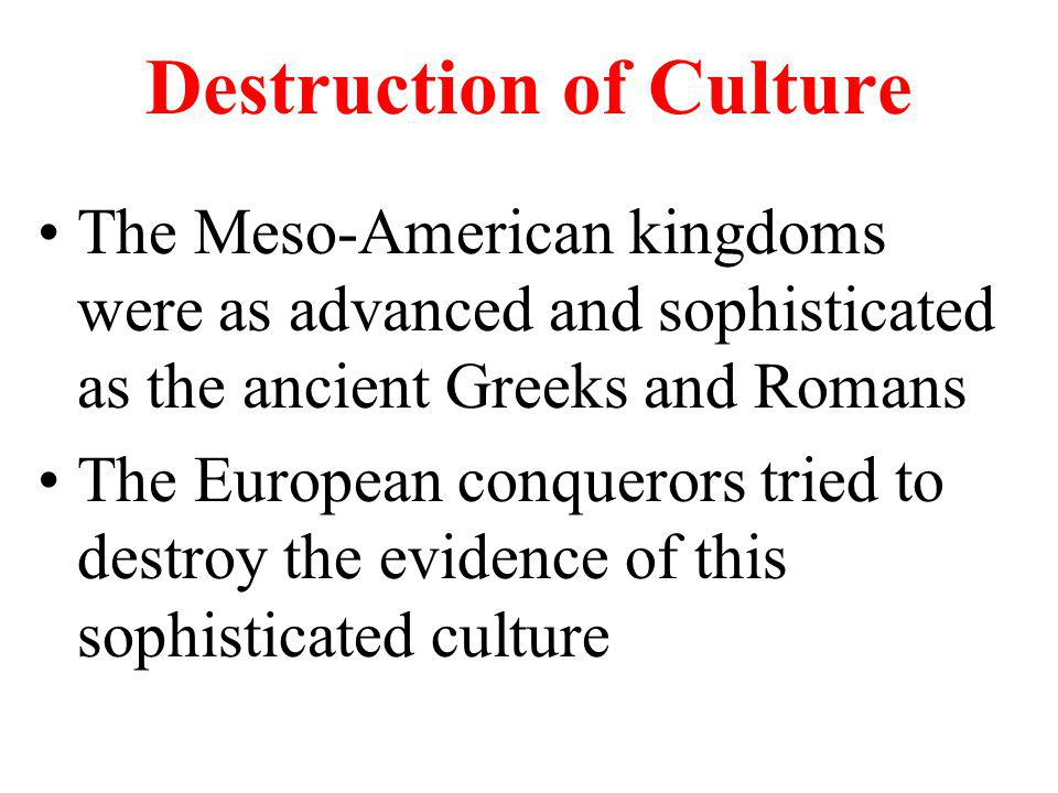 Destruction of Culture