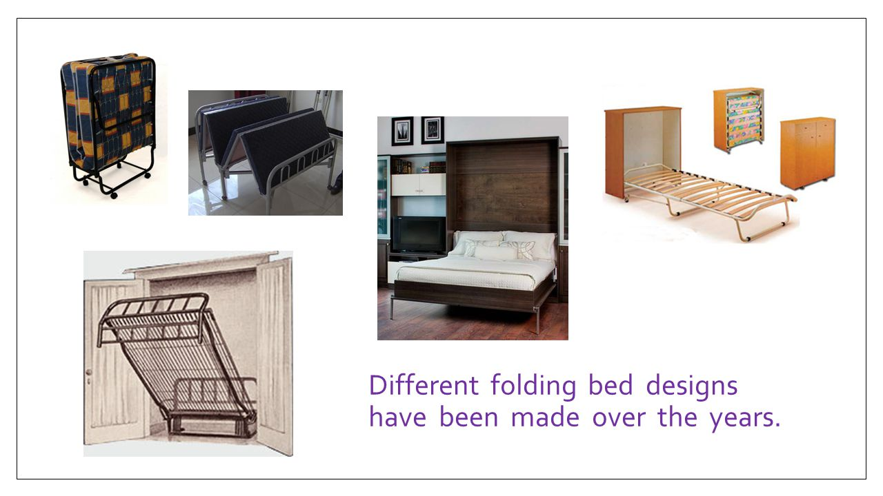 Different folding bed designs have been made over the years.