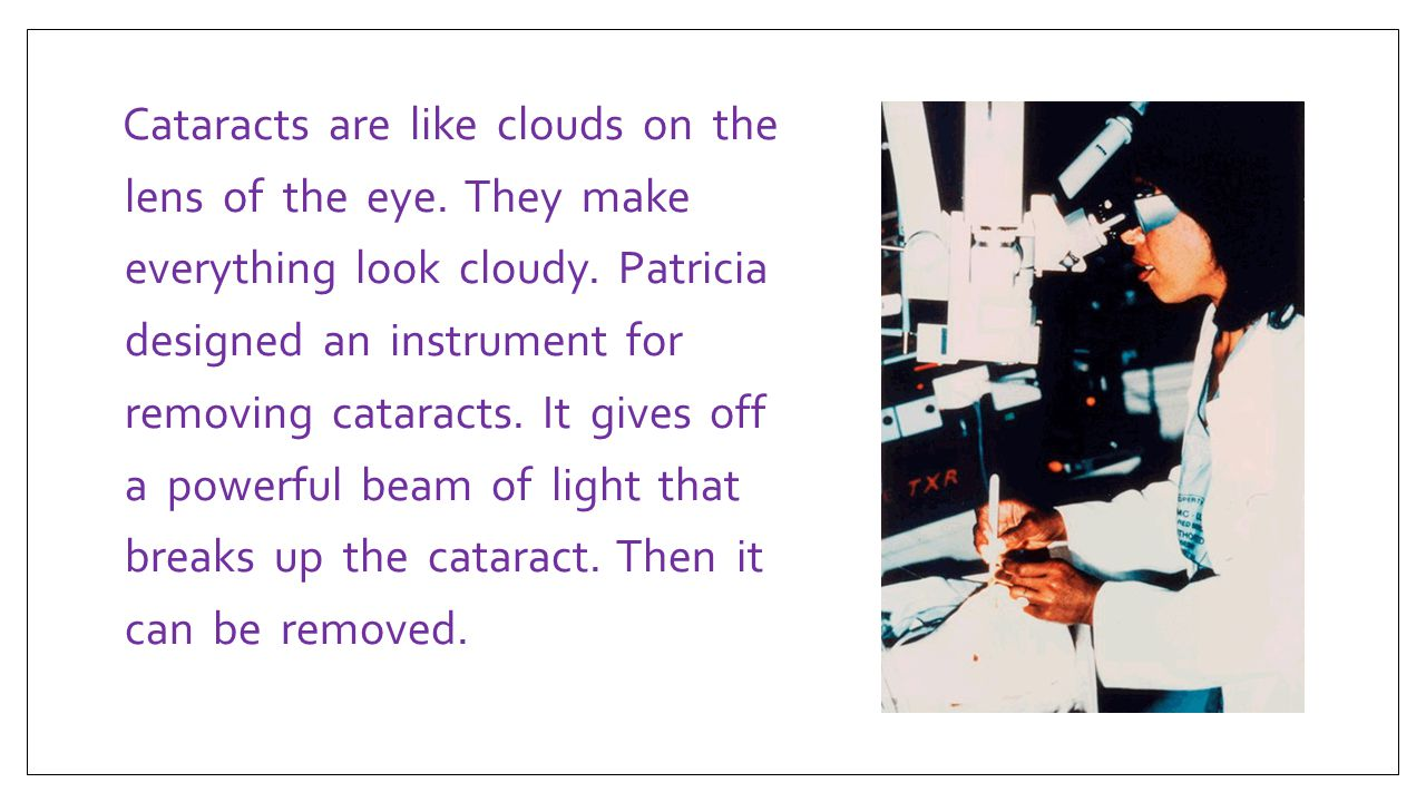 Cataracts are like clouds on the lens of the eye