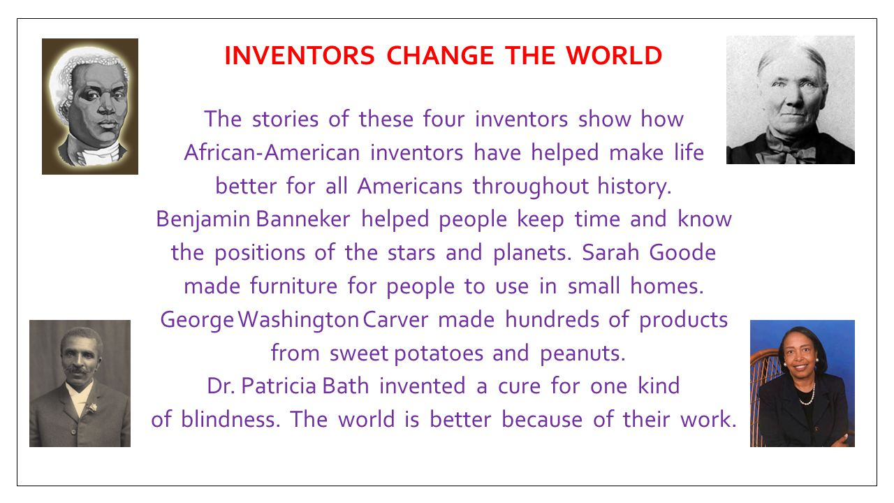 INVENTORS CHANGE THE WORLD