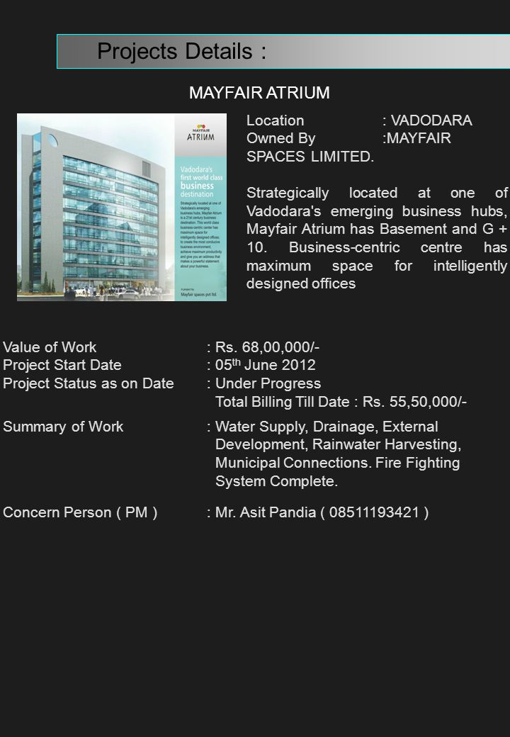 Projects Details : MAYFAIR ATRIUM Location : VADODARA