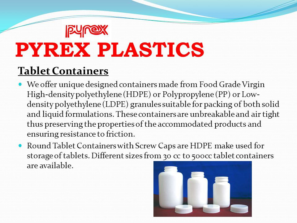 PYREX PLASTICS Tablet Containers