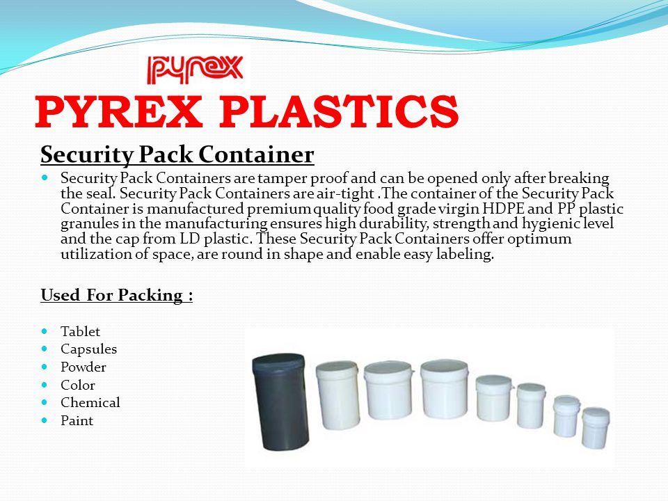 PYREX PLASTICS Security Pack Container Used For Packing :