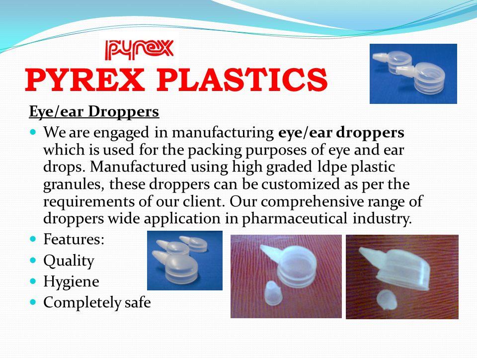 PYREX PLASTICS Eye/ear Droppers