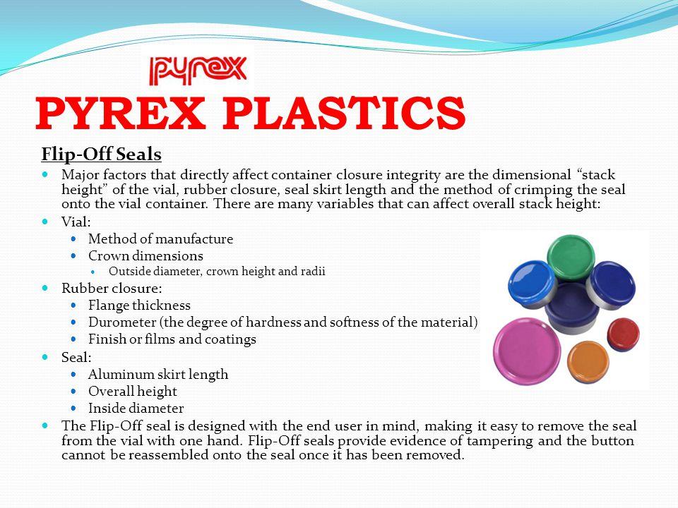 PYREX PLASTICS Flip-Off Seals