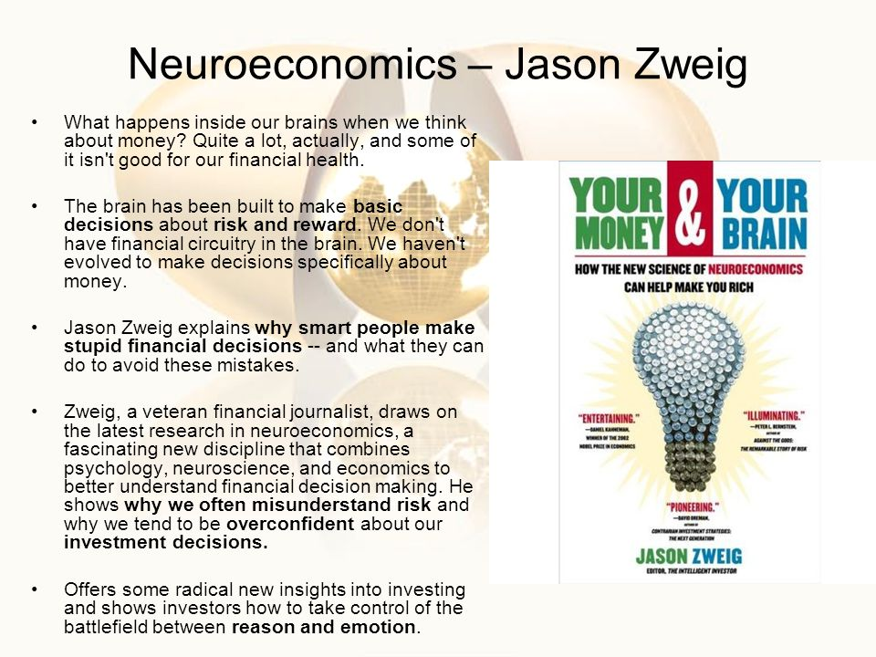Neuroeconomics – Jason Zweig