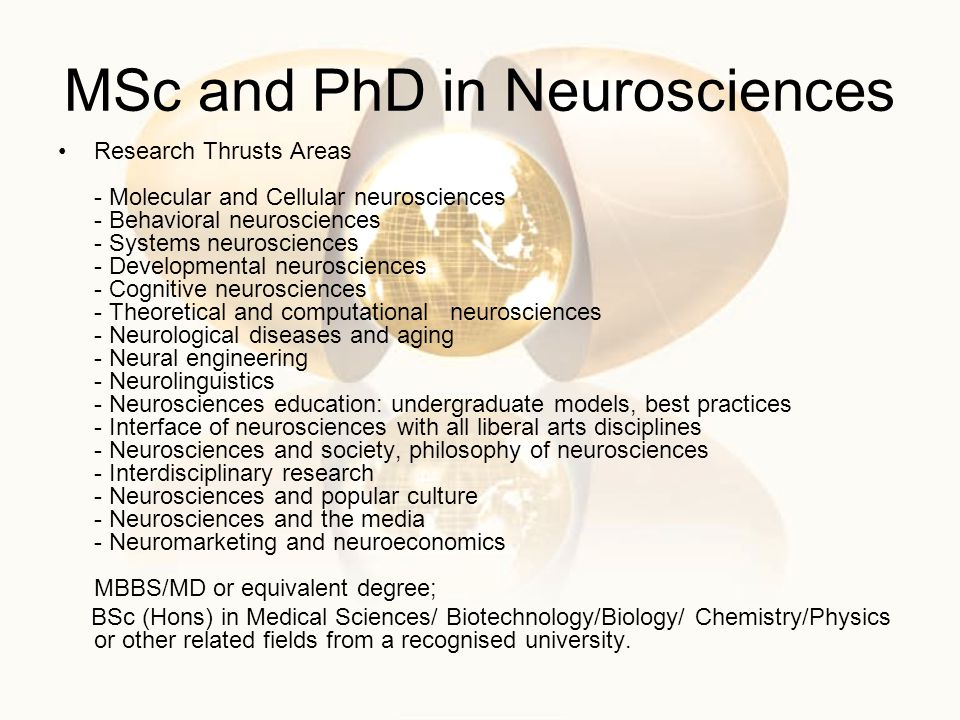 MSc and PhD in Neurosciences