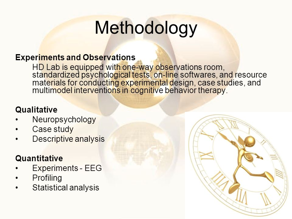 Methodology Experiments and Observations
