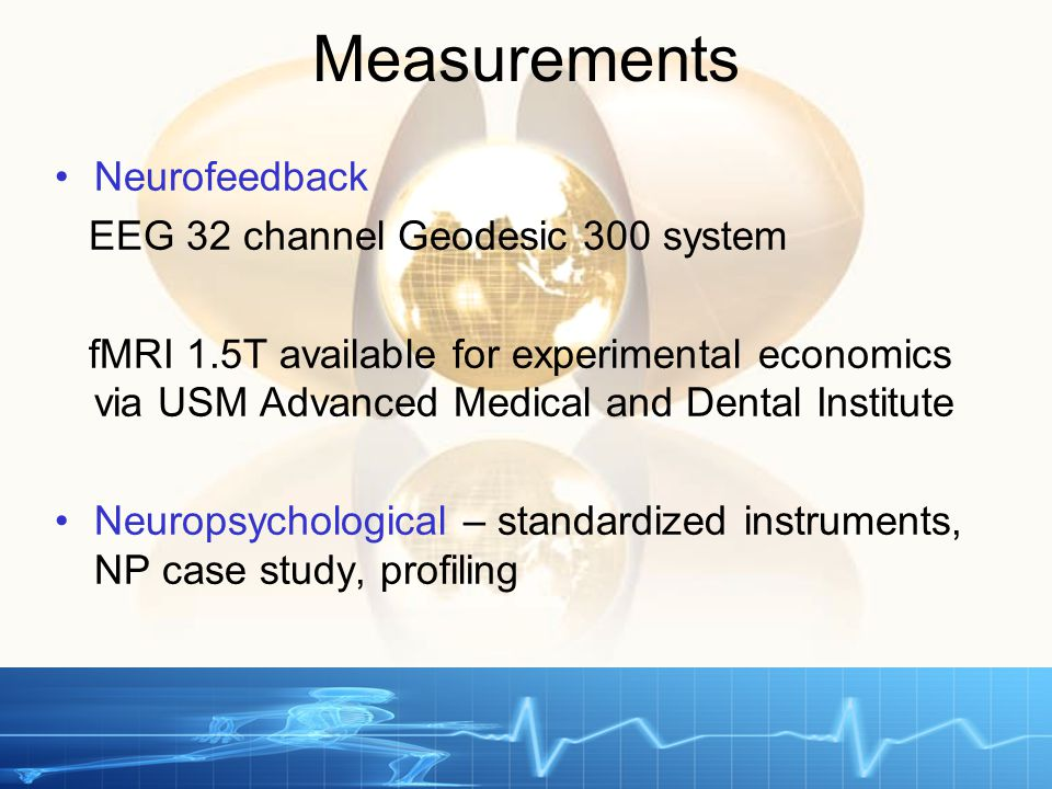 Measurements Neurofeedback EEG 32 channel Geodesic 300 system