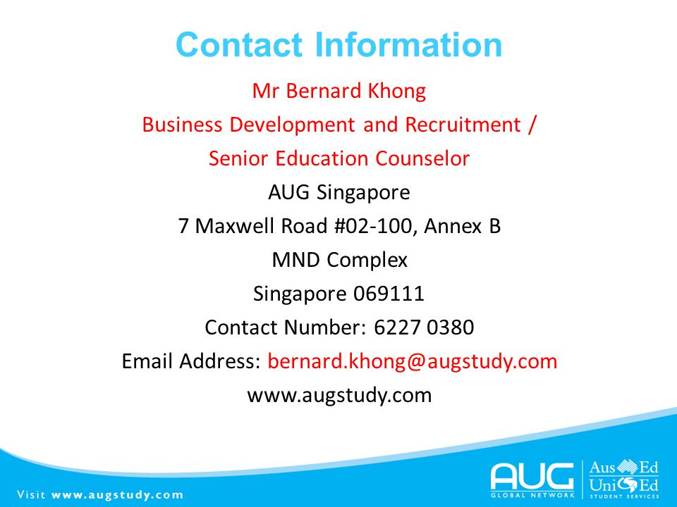 Contact Information Mr Bernard Khong. Business Development and Recruitment / Senior Education Counselor.