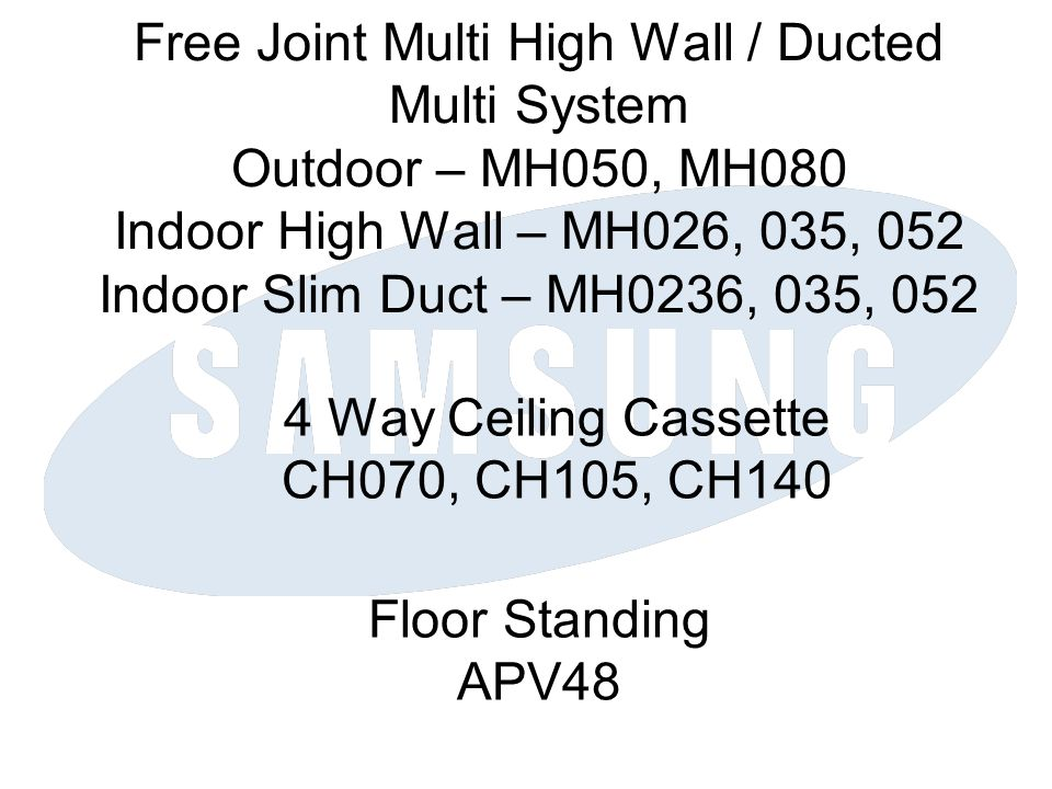4 Way Ceiling Cassette CH070, CH105, CH140